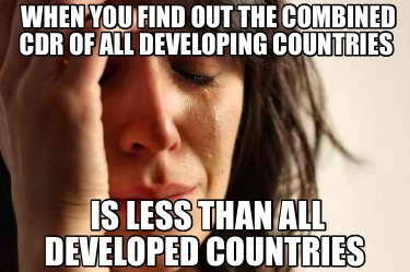 when-you-find-out-the-combined-cdr-of-all-developing-countries-is-less-than-all-