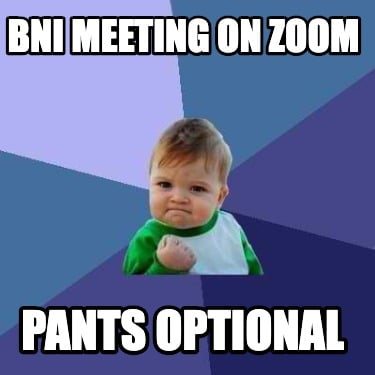 bni-meeting-on-zoom-pants-optional