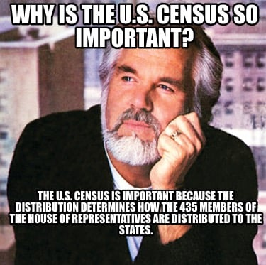 why-is-the-u.s.-census-so-important-the-u.s.-census-is-important-because-the-dis