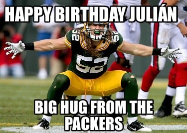 happy-birthday-julin-big-hug-from-the-packers