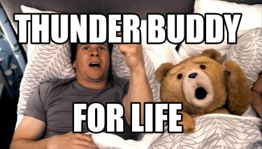 thunder-buddy-for-life4