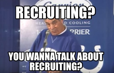 recruiting-you-wanna-talk-about-recruiting