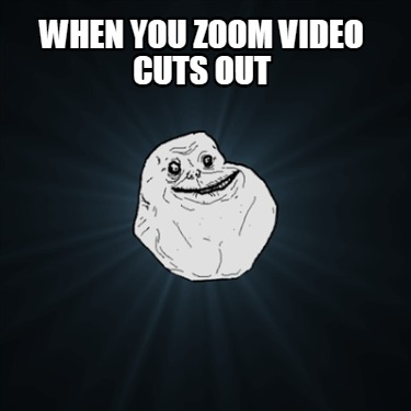 when-you-zoom-video-cuts-out