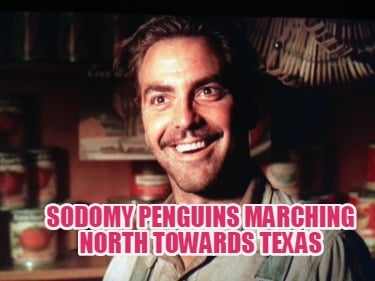 sodomy-penguins-marching-north-towards-texas