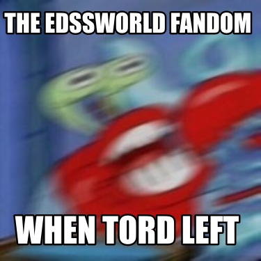 the-edssworld-fandom-when-tord-left