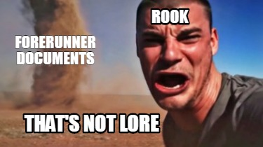 rook-thats-not-lore-forerunner-documents