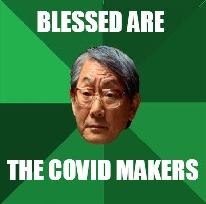 blessed-are-the-covid-makers4
