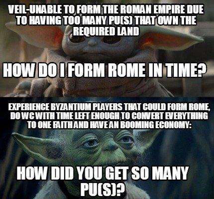 veil-unable-to-form-the-roman-empire-due-to-having-too-many-pus-that-own-the-req