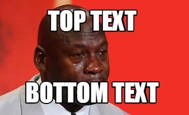 Meme Creator - Funny top text bottom text Meme Generator ...