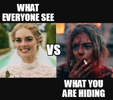 what-everyone-see-what-you-are-hiding-vs