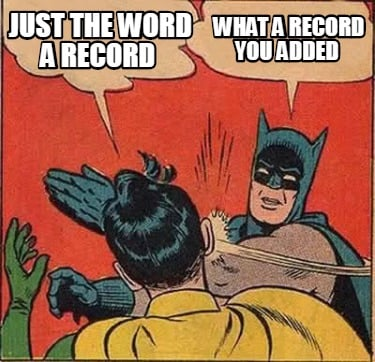 what-a-record-you-added-just-the-word-a-record