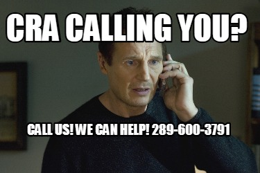 cra-calling-you-call-us-we-can-help-289-600-3791