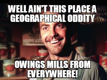 well-aint-this-place-a-geographical-oddity-owings-mills-from-everywhere