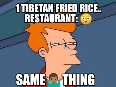 1-tibetan-fried-rice..-restaurant-samething