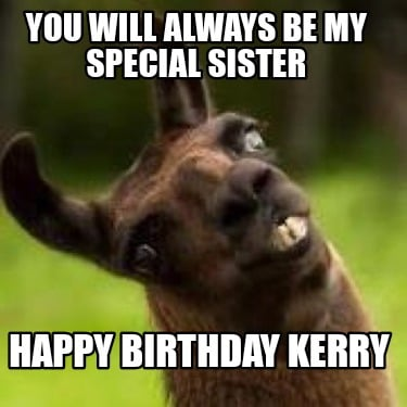you-will-always-be-my-special-sister-happy-birthday-kerry