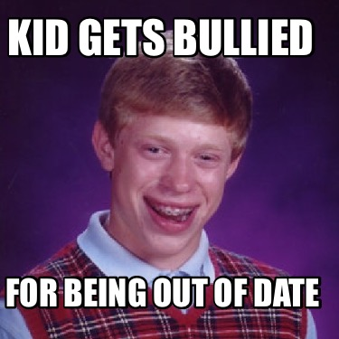 kid-gets-bullied-for-being-out-of-date