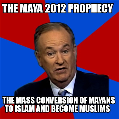the-maya-2012-prophecy-the-mass-conversion-of-mayans-to-islam-and-become-muslims4