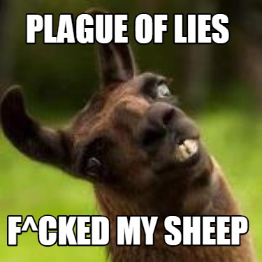 plague-of-lies-fcked-my-sheep