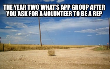 the-year-two-whats-app-group-after-you-ask-for-a-volunteer-to-be-a-rep