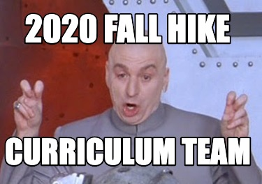 2020-fall-hike-curriculum-team