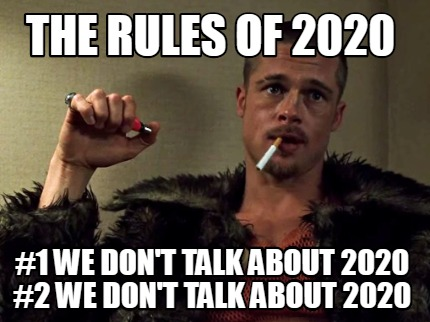 the-rules-of-2020-1-we-dont-talk-about-2020-2-we-dont-talk-about-2020