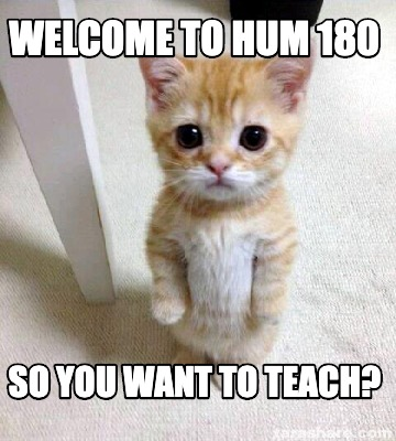 welcome-to-hum-180-so-you-want-to-teach