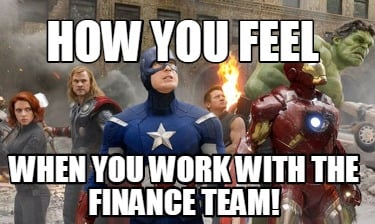 how-you-feel-when-you-work-with-the-finance-team