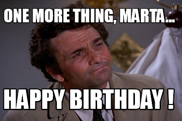 one-more-thing-marta...-happy-birthday-