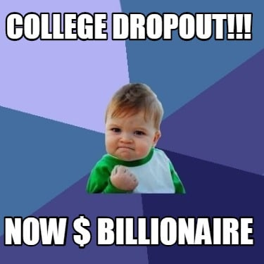 college-dropout-now-billionaire