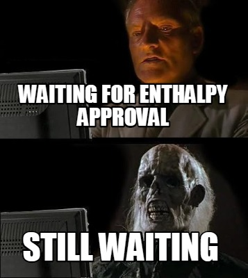waiting-for-enthalpy-approval-still-waiting