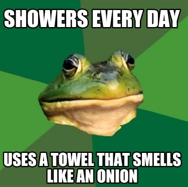showers-every-day-uses-a-towel-that-smells-like-an-onion