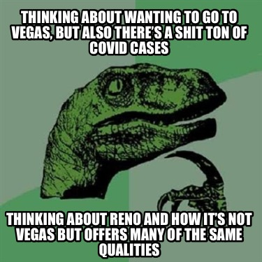 thinking-about-wanting-to-go-to-vegas-but-also-theres-a-shit-ton-of-covid-cases-