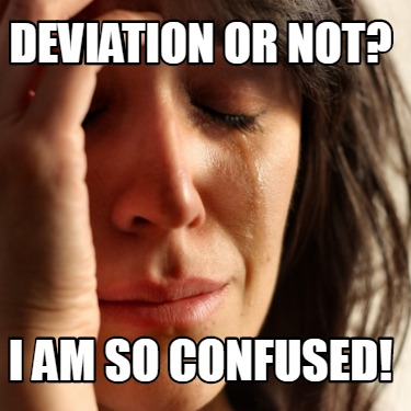 deviation-or-not-i-am-so-confused