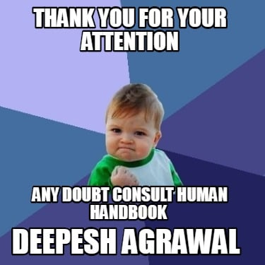 thank-you-for-your-attention-any-doubt-consult-human-handbook-deepesh-agrawal