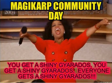 magikarp-community-day-you-get-a-shiny-gyarados-you-get-a-shiny-gyarados-everyon