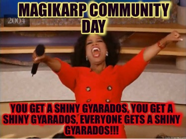magikarp-community-day-you-get-a-shiny-gyarados-you-get-a-shiny-gyarados-everyon9