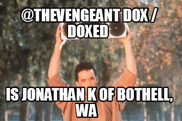 thevengeant-dox-doxed-is-jonathan-k-of-bothell-wa