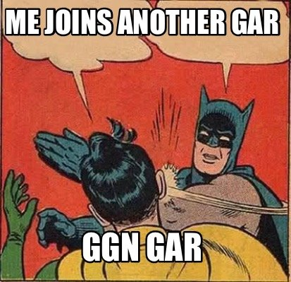 me-joins-another-gar-ggn-gar