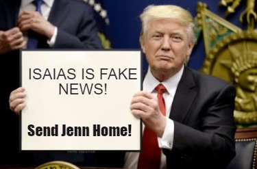 isaias-is-fake-news-send-jenn-home