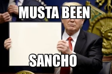musta-been-sancho