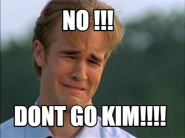 no-dont-go-kim