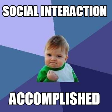 social-interaction-accomplished