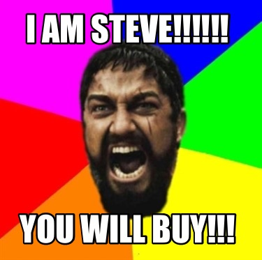 i-am-steve-you-will-buy