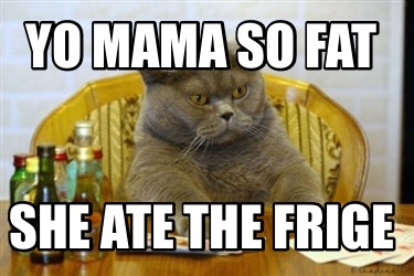 yo-mama-so-fat-she-ate-the-frige