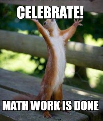 celebrate-math-work-is-done