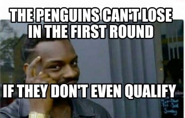 the-penguins-cant-lose-in-the-first-round-if-they-dont-even-qualify