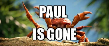 paul-is-gone5