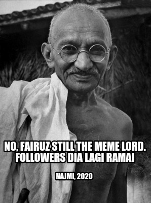 no-fairuz-still-the-meme-lord.-followers-dia-lagi-ramai-najmi-2020