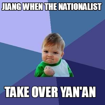 jiang-when-the-nationalist-take-over-yanan