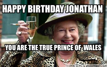 happy-birthday-jonathan-you-are-the-true-prince-of-wales